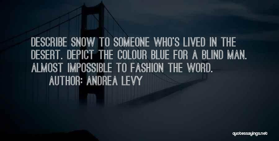 Andrea Levy Quotes 1036332