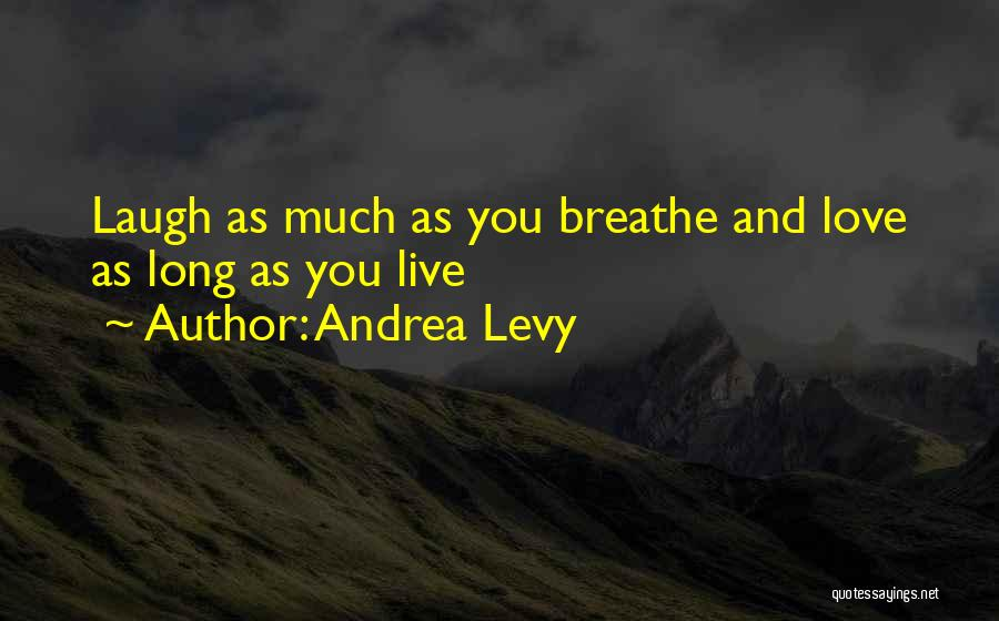 Andrea Levy Quotes 153997