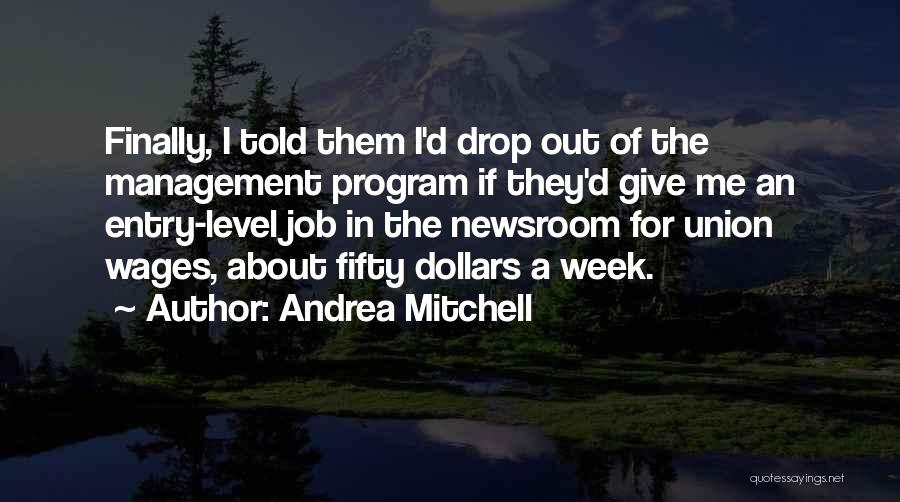 Andrea Mitchell Quotes 1195016