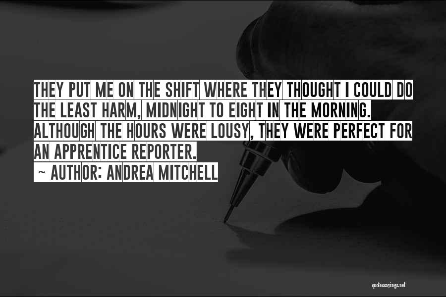Andrea Mitchell Quotes 1629502