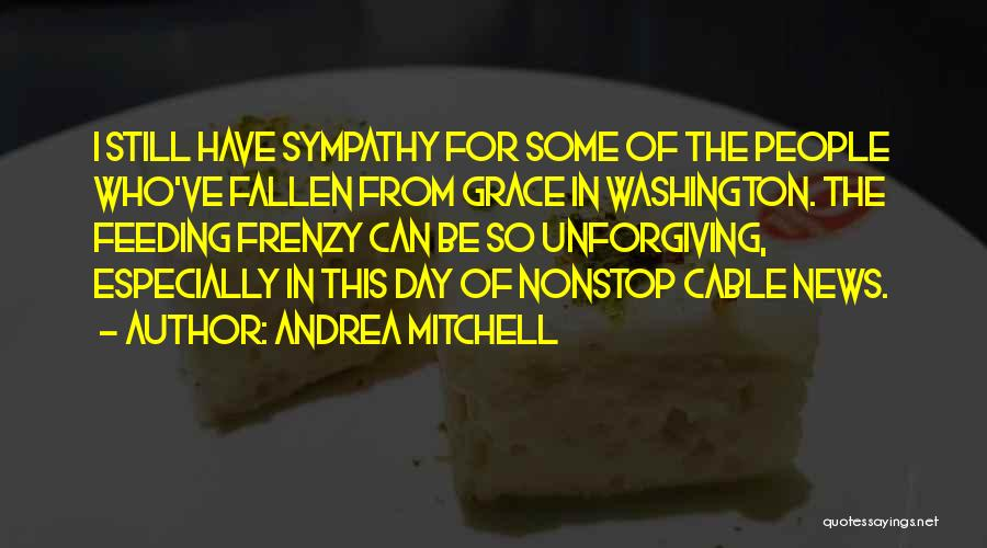 Andrea Mitchell Quotes 1976105