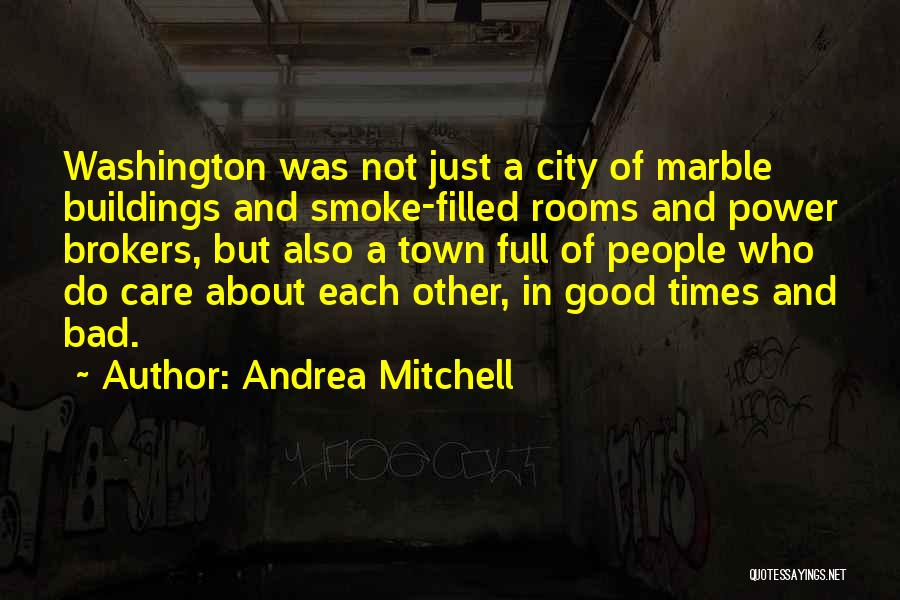 Andrea Mitchell Quotes 2166969