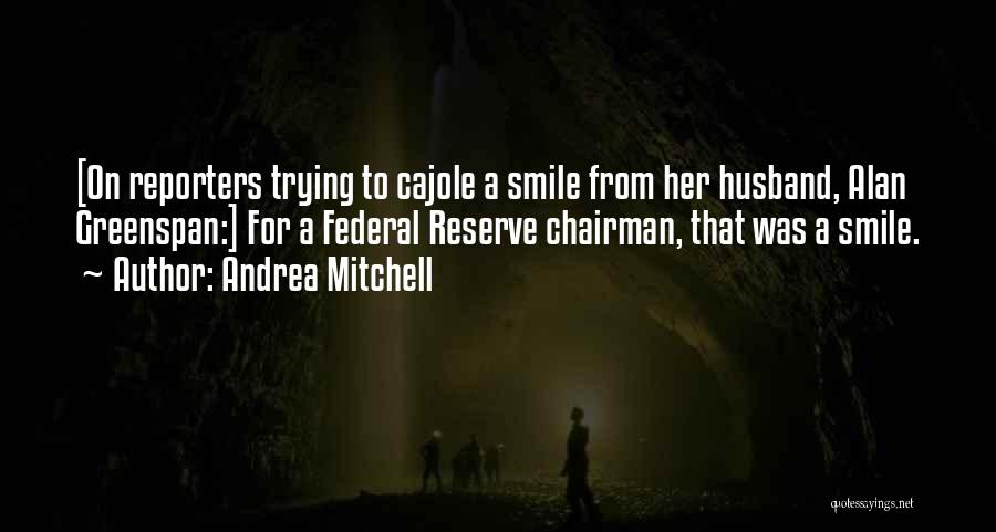 Andrea Mitchell Quotes 645124