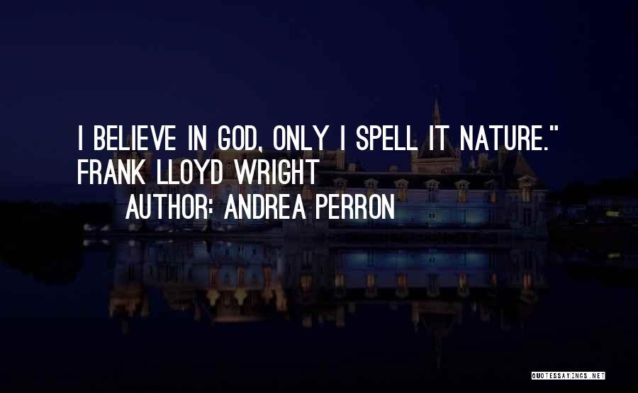 Andrea Perron Quotes 1279180