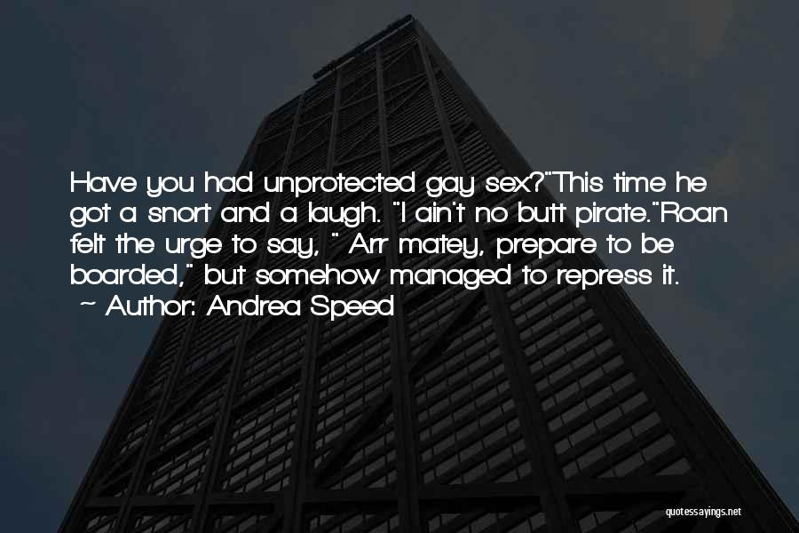 Andrea Speed Quotes 1283695