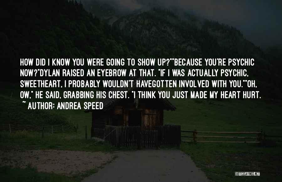 Andrea Speed Quotes 1315381