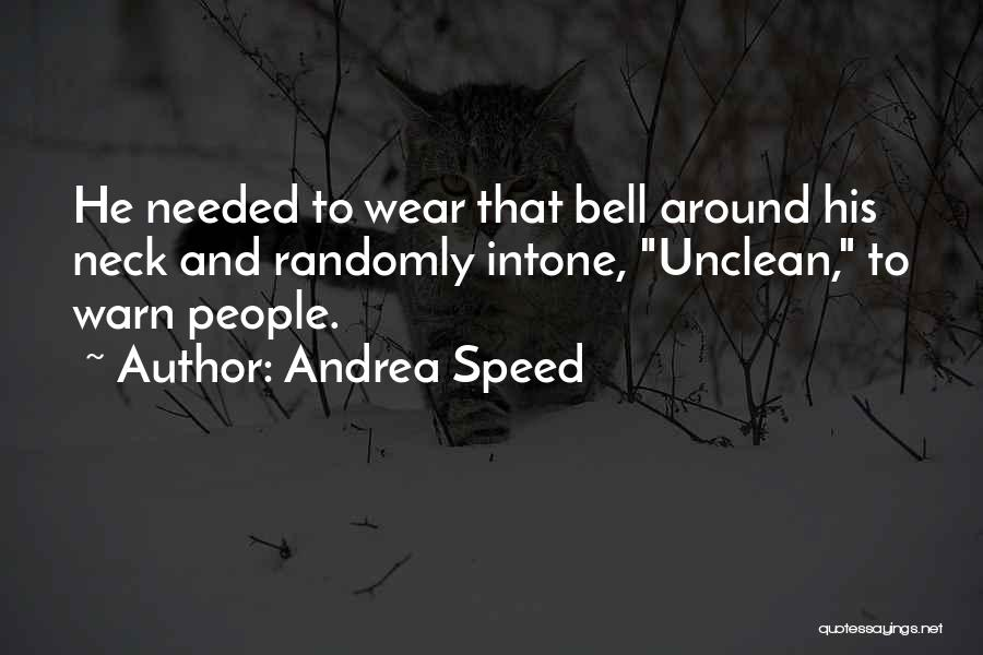 Andrea Speed Quotes 1320989