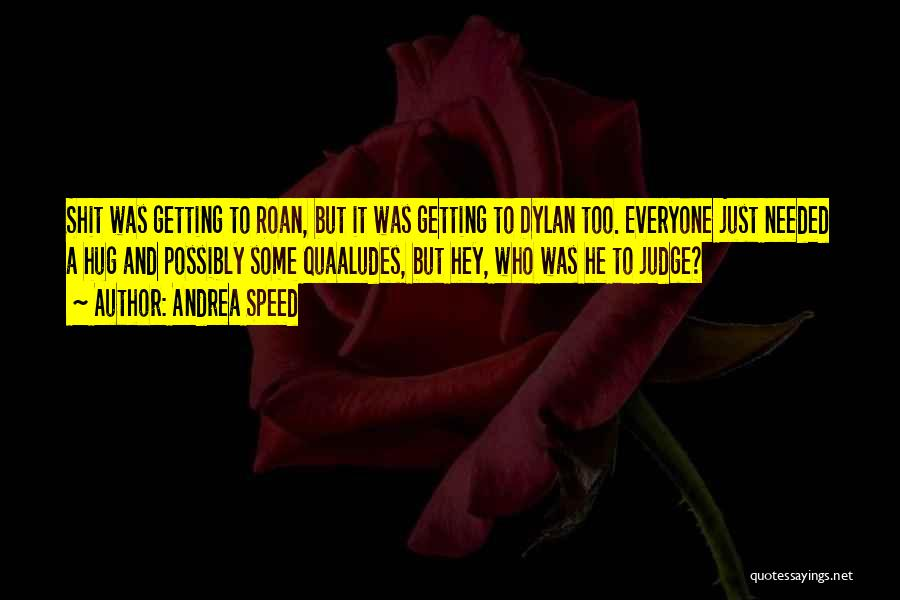 Andrea Speed Quotes 149910