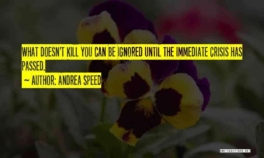 Andrea Speed Quotes 164632