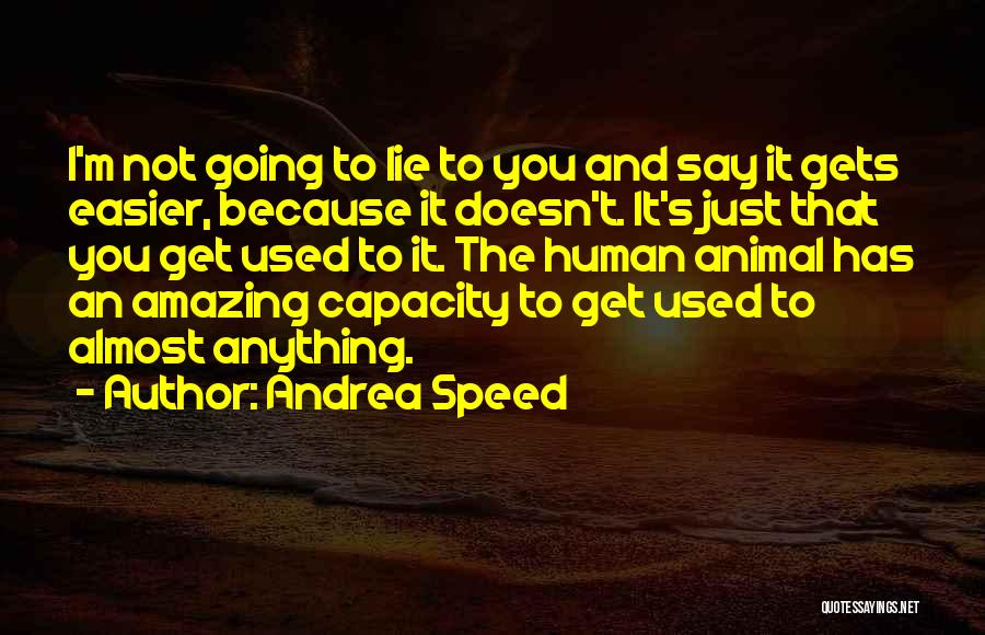 Andrea Speed Quotes 172812