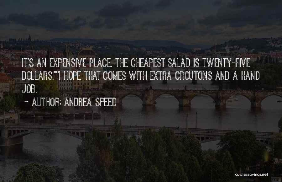 Andrea Speed Quotes 185129