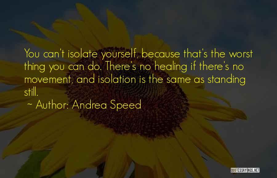 Andrea Speed Quotes 1890438