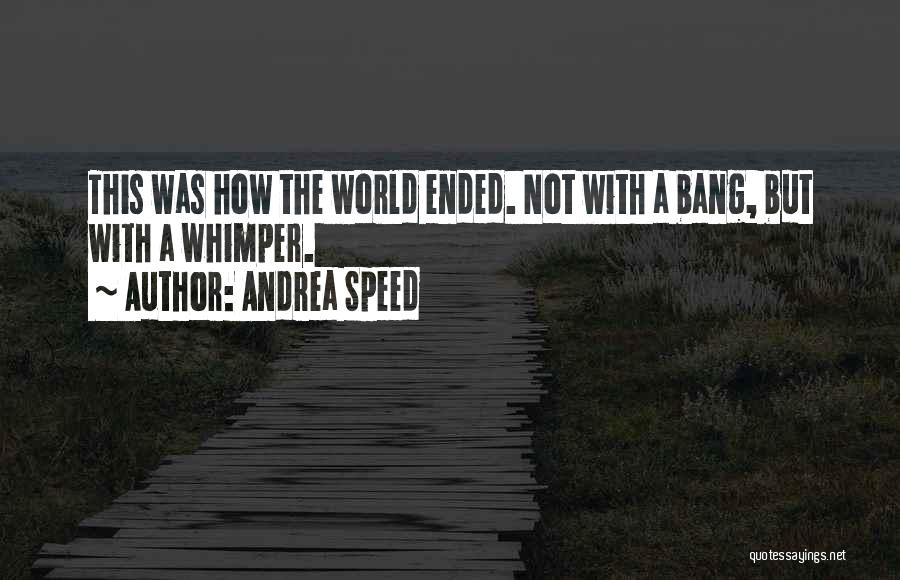 Andrea Speed Quotes 1906459