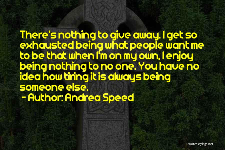 Andrea Speed Quotes 2056152