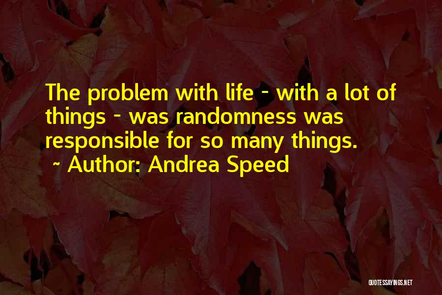 Andrea Speed Quotes 2261510