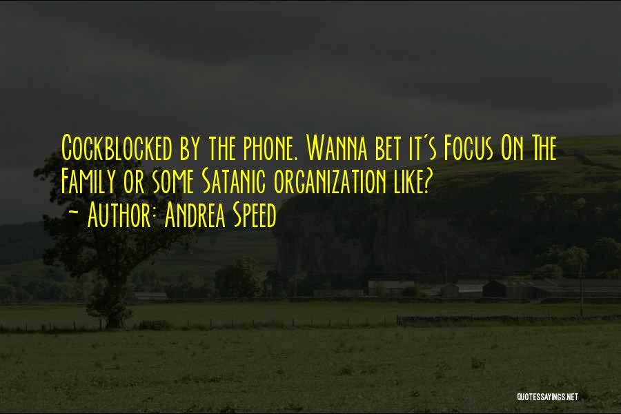 Andrea Speed Quotes 301636