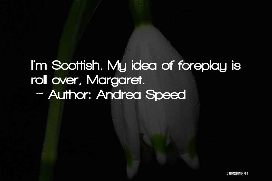 Andrea Speed Quotes 432229