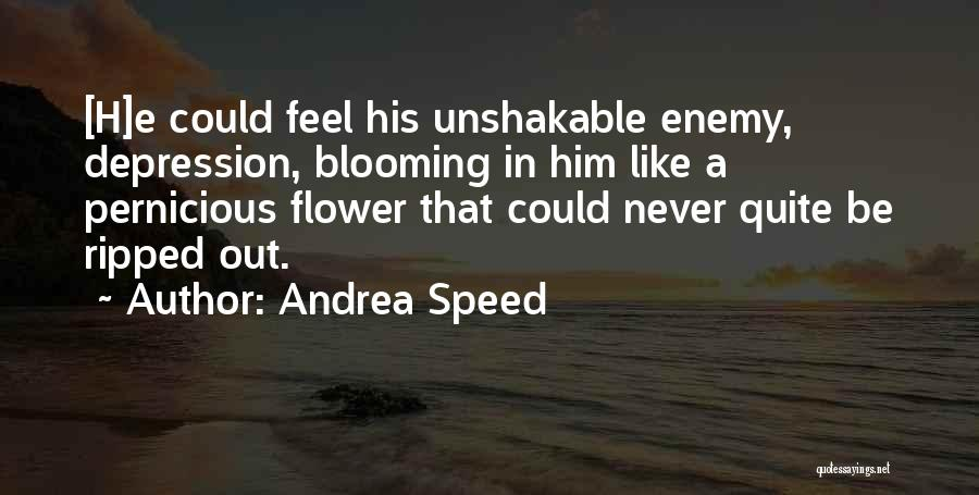 Andrea Speed Quotes 452725