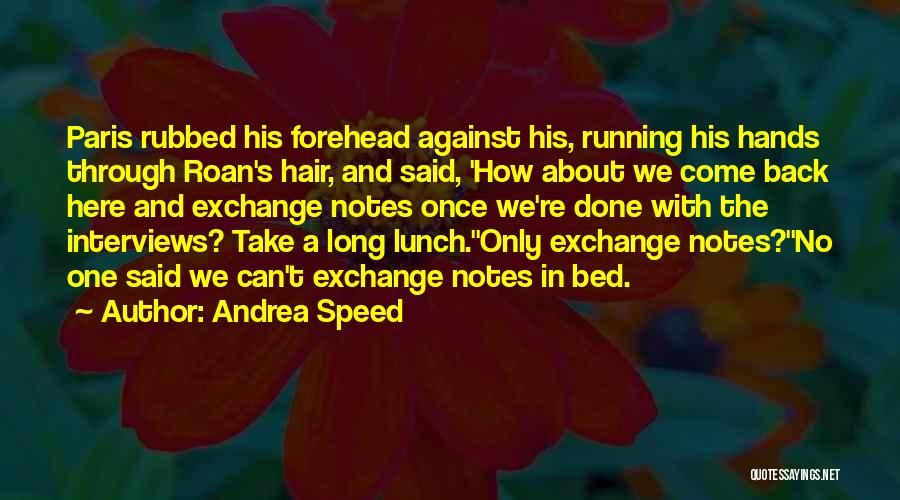 Andrea Speed Quotes 593950