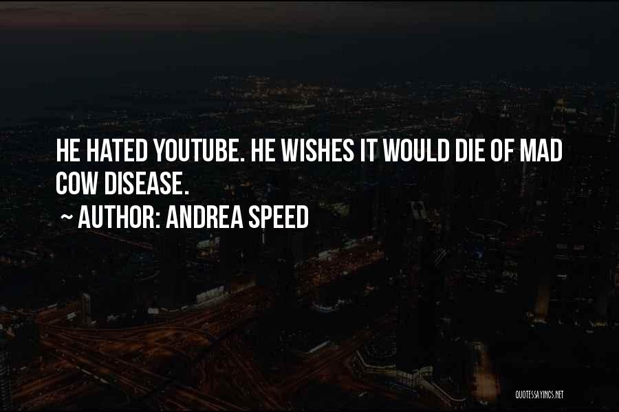 Andrea Speed Quotes 708517