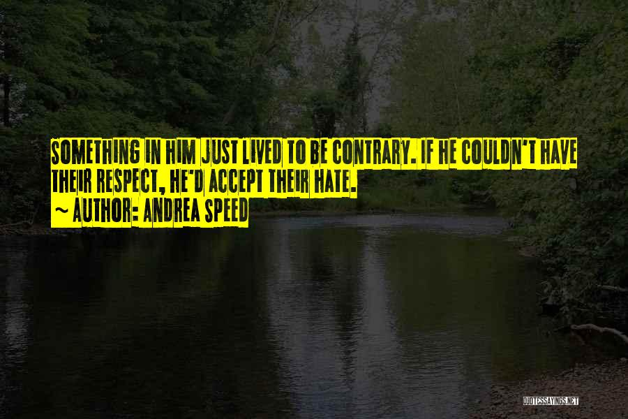 Andrea Speed Quotes 834292