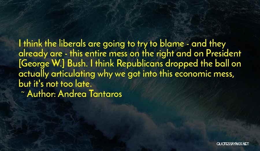 Andrea Tantaros Quotes 389584