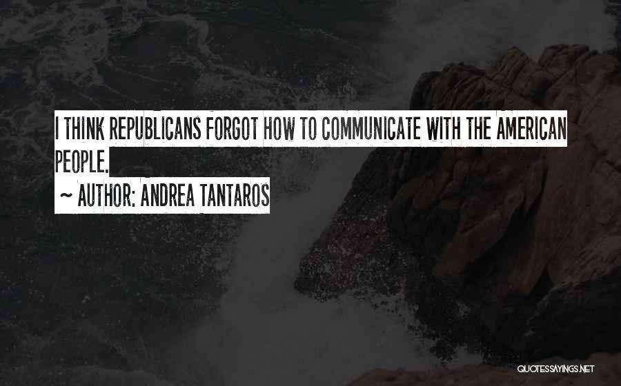 Andrea Tantaros Quotes 568065