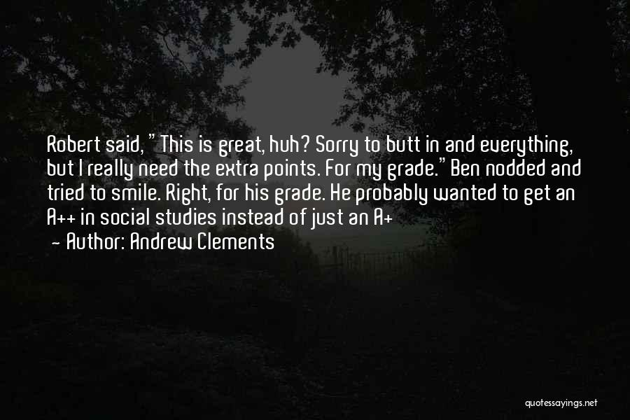 Andrew Clements Quotes 1030962