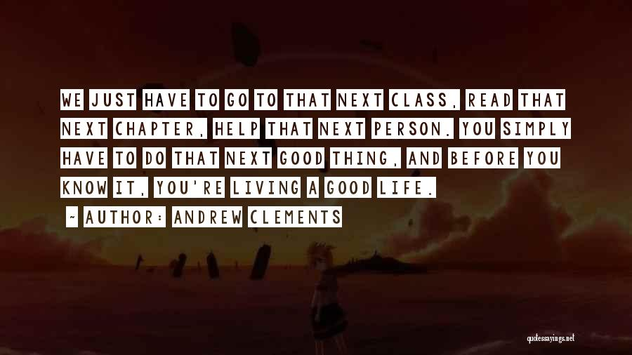 Andrew Clements Quotes 1240880