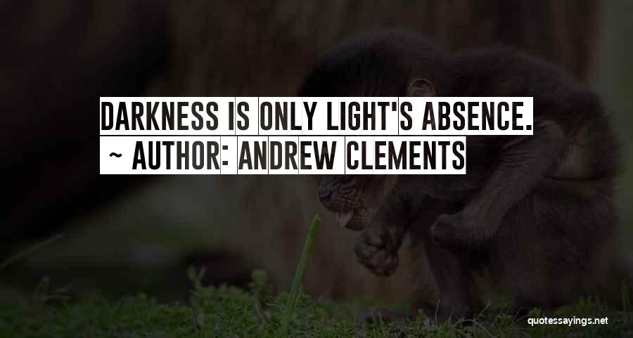 Andrew Clements Quotes 129518