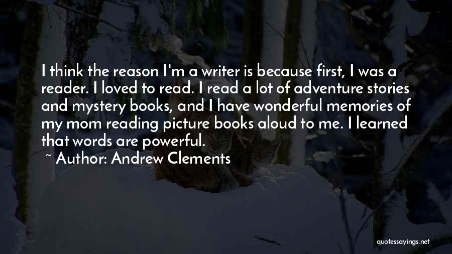 Andrew Clements Quotes 134556