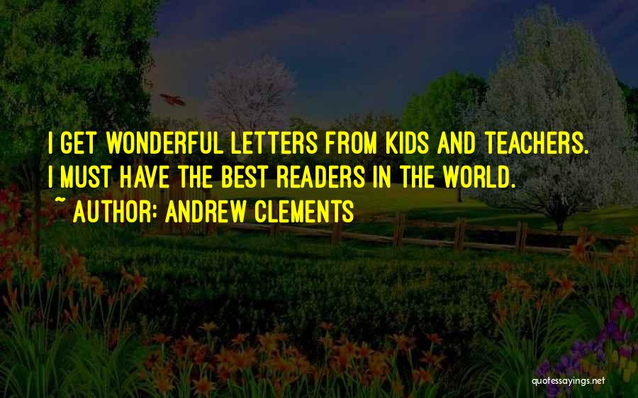 Andrew Clements Quotes 1445545