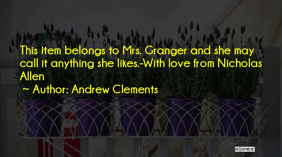 Andrew Clements Quotes 182775