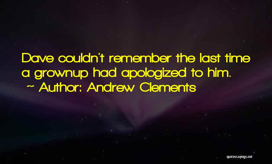 Andrew Clements Quotes 1923735