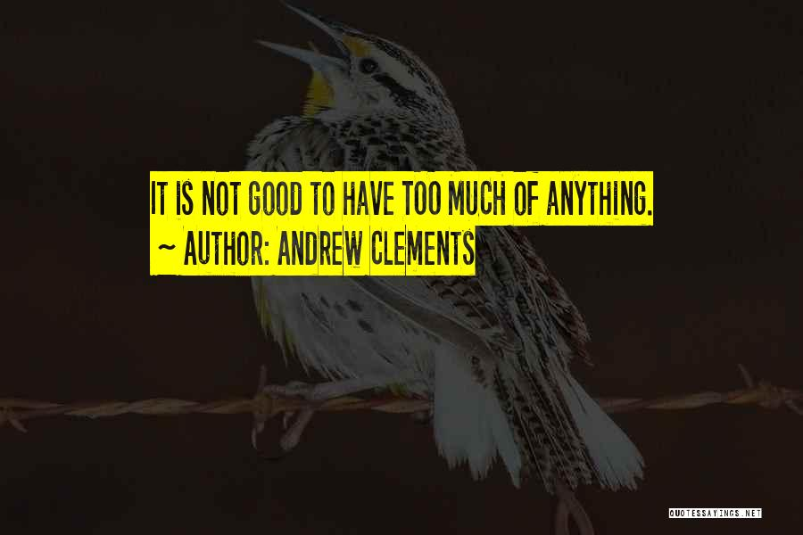 Andrew Clements Quotes 2126633