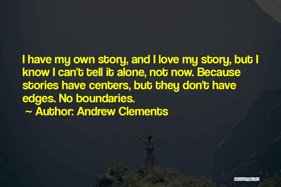 Andrew Clements Quotes 2245235