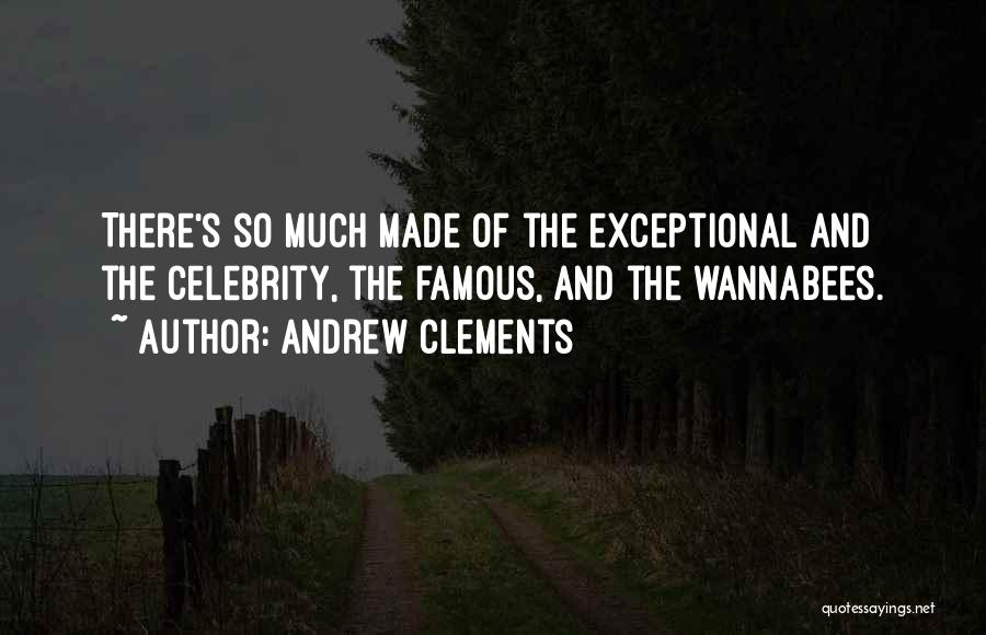 Andrew Clements Quotes 297958