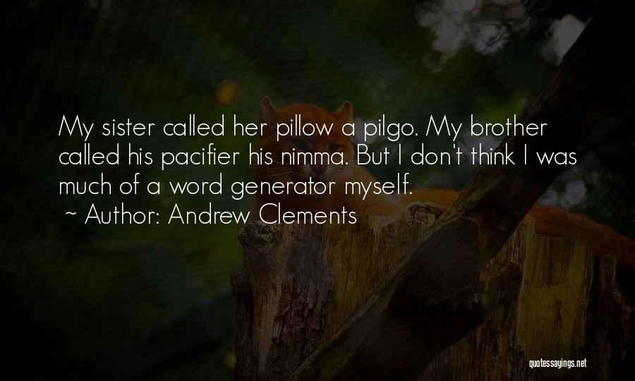 Andrew Clements Quotes 507108