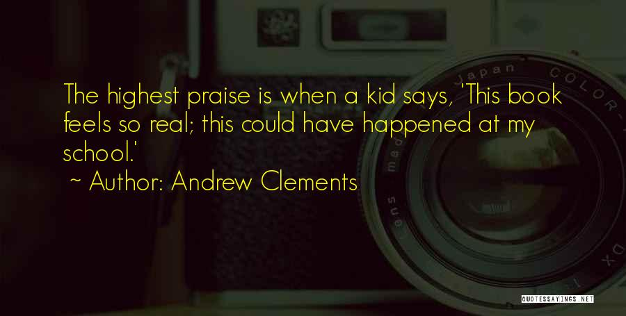 Andrew Clements Quotes 513427