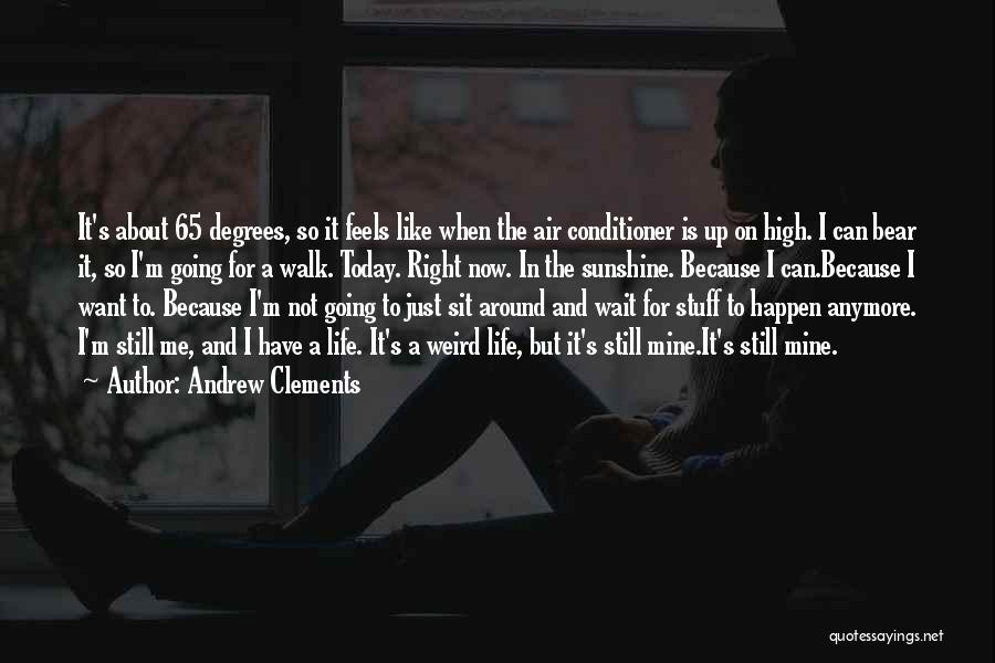 Andrew Clements Quotes 842166
