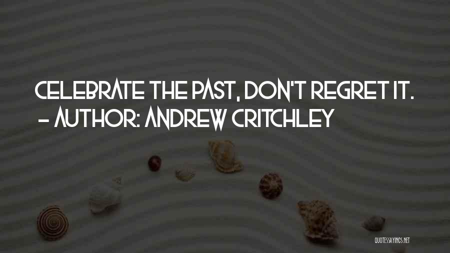 Andrew Critchley Quotes 483542