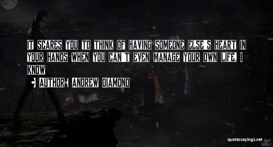 Andrew Diamond Quotes 526463