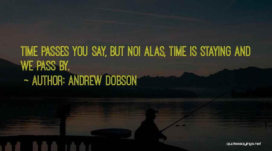 Andrew Dobson Quotes 2113865