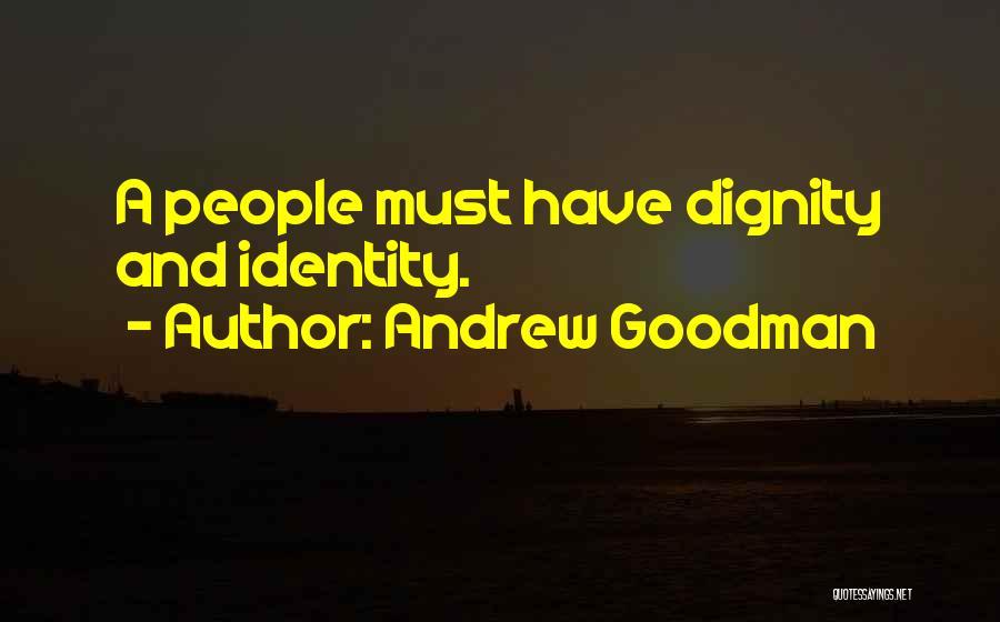 Andrew Goodman Quotes 1695705