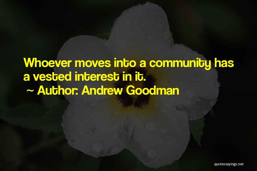 Andrew Goodman Quotes 1726751