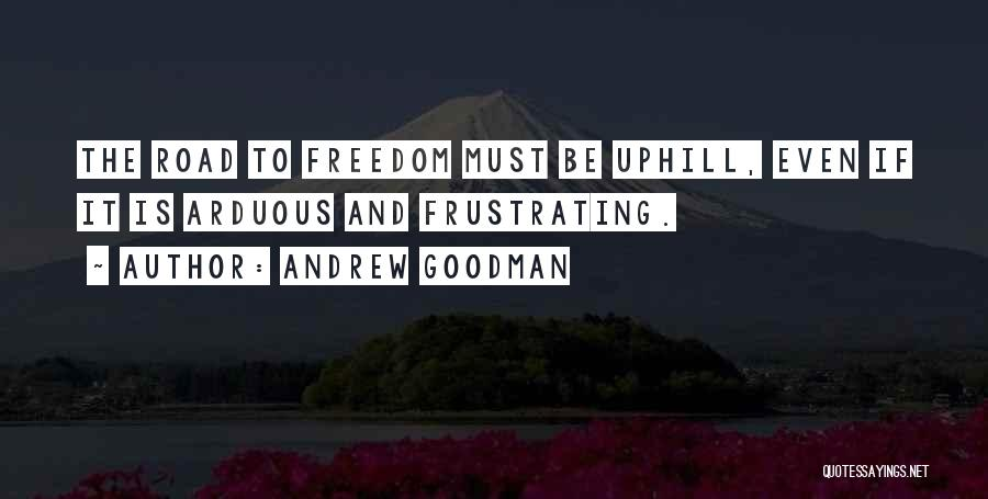 Andrew Goodman Quotes 614470