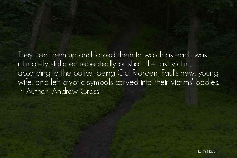 Andrew Gross Quotes 1561624