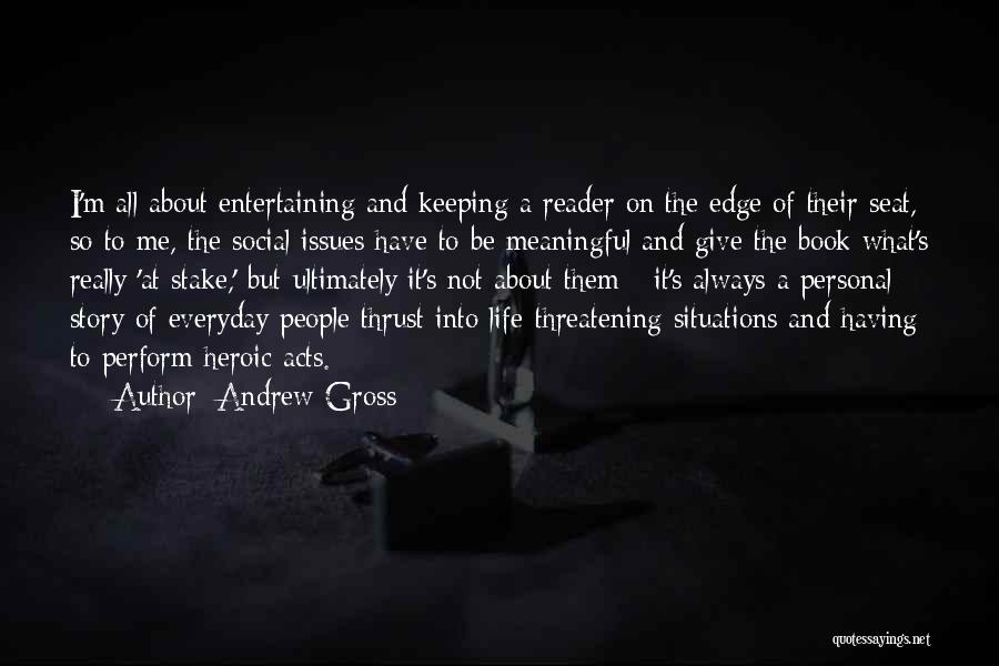 Andrew Gross Quotes 1941050
