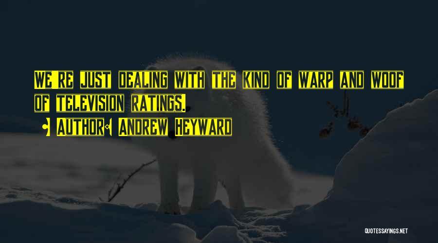 Andrew Heyward Quotes 1352840