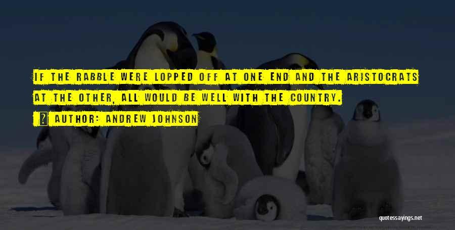 Andrew Johnson Quotes 1013368
